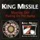 King Missile Mystical Shit/Fluting On