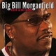 Morganfield, Big Bill Blues In the Blood