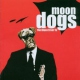 Moondogs Blues ´Ll Get Ya !