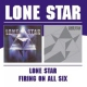 Lone Star Lone Star/Firing On All S