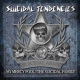 Suicidal Tendencies No Mercy Fool!/the..