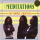 Meditations No More Friend -Reissue-