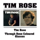 Rose, Tim Tim Rose/Through Rose..