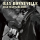 Bonneville, Ray Bad Man´s Blood