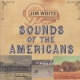 White, Jim Sounds of the Americans
