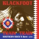 Blackfoot Train Train [LP]