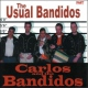 Carlos & The Bandidos Usual Bandidos 3