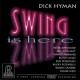 Hyman, Dick Swing is Here