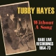 Hayes, Tubby Without a Song