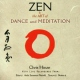 Hinze, Chris Zen & the Art of Dance...