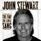 Stewart, John Day the River Sang