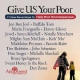 V / A Give Us Your Poor -17tr-