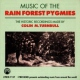 Turnbull, Colin Music of the Rain Forest