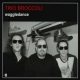 Trio Broccoli Waggledance