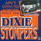 Dixie Stompers Ain´t Gonna Tell Nobody..