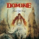 Domine Ancient Spirit Rising
