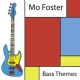 Foster, Mo Bass Themes