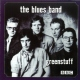 Blues Band Greenstuff -Live At the B