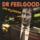 Dr. Feelgood Live In London