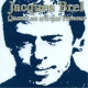 Brel, Jacques Quand On N´a Que L´amour