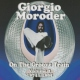 Moroder, Giorgio On the Groove Train 2