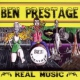 Prestage, Ben Real Music