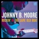 Moore, Johnny B. Rockin´ In the Same Old B