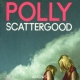Scattergood, Polly Arrows