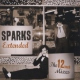 Sparks Extended - the 12-Inch..
