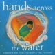 V / A Hands Across the Water