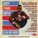 Smith, Huey -piano- It Do Me Good -Deluxe-