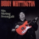 Whittington, Buddy Six String Svengali