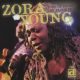 Young, Zora Tore Up From the Floor Up