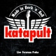 Katapult Made In Rock n Roll Live