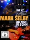 Selby, Mark Live At Rockpalast:One..