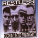 Restless Kickin� Into Midnight