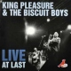 King Pleasure & The Biscu Live At Last