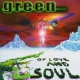 Green Of Love & Soul