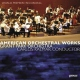 Grant Park Orchestra American Orchestral Works