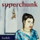 Superchunk Foolish