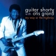 Guitar Shorty / Otis Grand My Way or the Highway