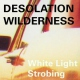 Desolation Wilderness White Light Strobing [LP]