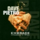 Pietro, Dave Embrace -Impressions of..