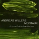 Willers, Andreas Montauk