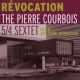 Courbois, Pierre Revocation:Live At the..