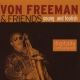 Freeman, Von -quartet- Young and Foolish