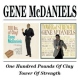 Mcdaniels, Gene 100 Pounds/Tower of Stren
