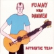 Dannen, Funny Van Authentic Trip