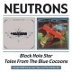 Neutrons Black Hole Star/Tales Fro