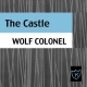 Wolf Colonel Castle